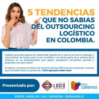 Outsourcing logístico: 5 tendencias en Colombia