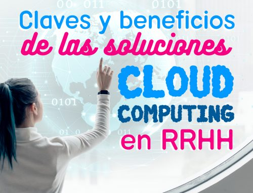 Claves y beneficios de las soluciones Cloud Computing en RRHH